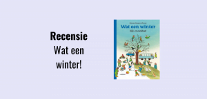 Wat een winter!, kijk- en zoekboek voor peuters en kleuters over het seizoen winter
