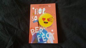 Not so perfect Linda van de Pol; Young Adult; Uitgeverij Holland
