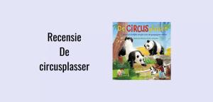 Recensie De circusplasser geschreven door Marianne Busser en Ron Schroder