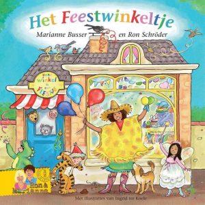 Het Feestwinkeltje; Onderdeel van de kinderboekenserie De Winkeltjes door Marianne Busser en Ron Schröder