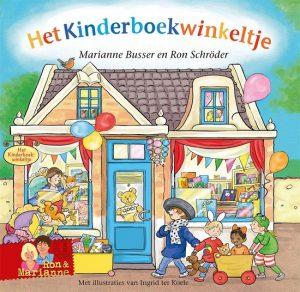 Het kinderboekwinkeltje; Onderdeel van de winkeltjes-serie door Marianne Busser en Ron Schröder