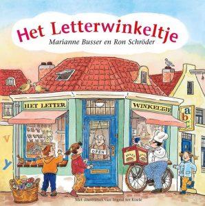 Het Letterwinkeltje; Onderdeel van de kinderboekenserie De Winkeltjes door Marianne Busser en Ron Schröder