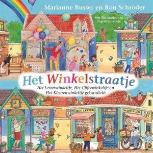 Het Winkelstraatje; Onderdeel van de kinderboekenserie De Winkeltjes door Marianne Busser en Ron Schröder