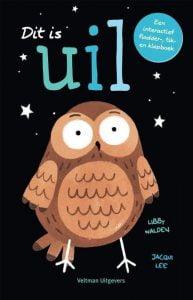 Prentenboek top 10 2021 Dit is uil; Libby Walden