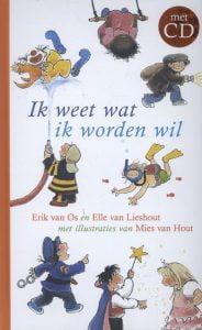 Ik weet wat ik worden wil, Erik van Os en Elle van Lieshout