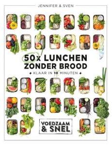 50x lunchen zonder brood, klaar in 10 minuten; Maaltijdsalades voedzaam en snel