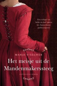 Het meisje uit de Mandenmakerssteeg, Marja Visscher