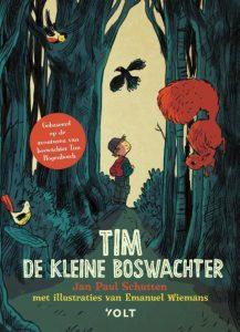 Tim de kleine boswachter, Jan Paul Schutten