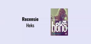 Recensie Heks, Susan Smit