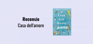 Recensie Liefde in Milaan deel 3: Casa dell'amore, geschreven door Saskia M.N. Oudshoorn
