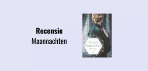 Recensie Maannachten, historische roman door Marja Visscher